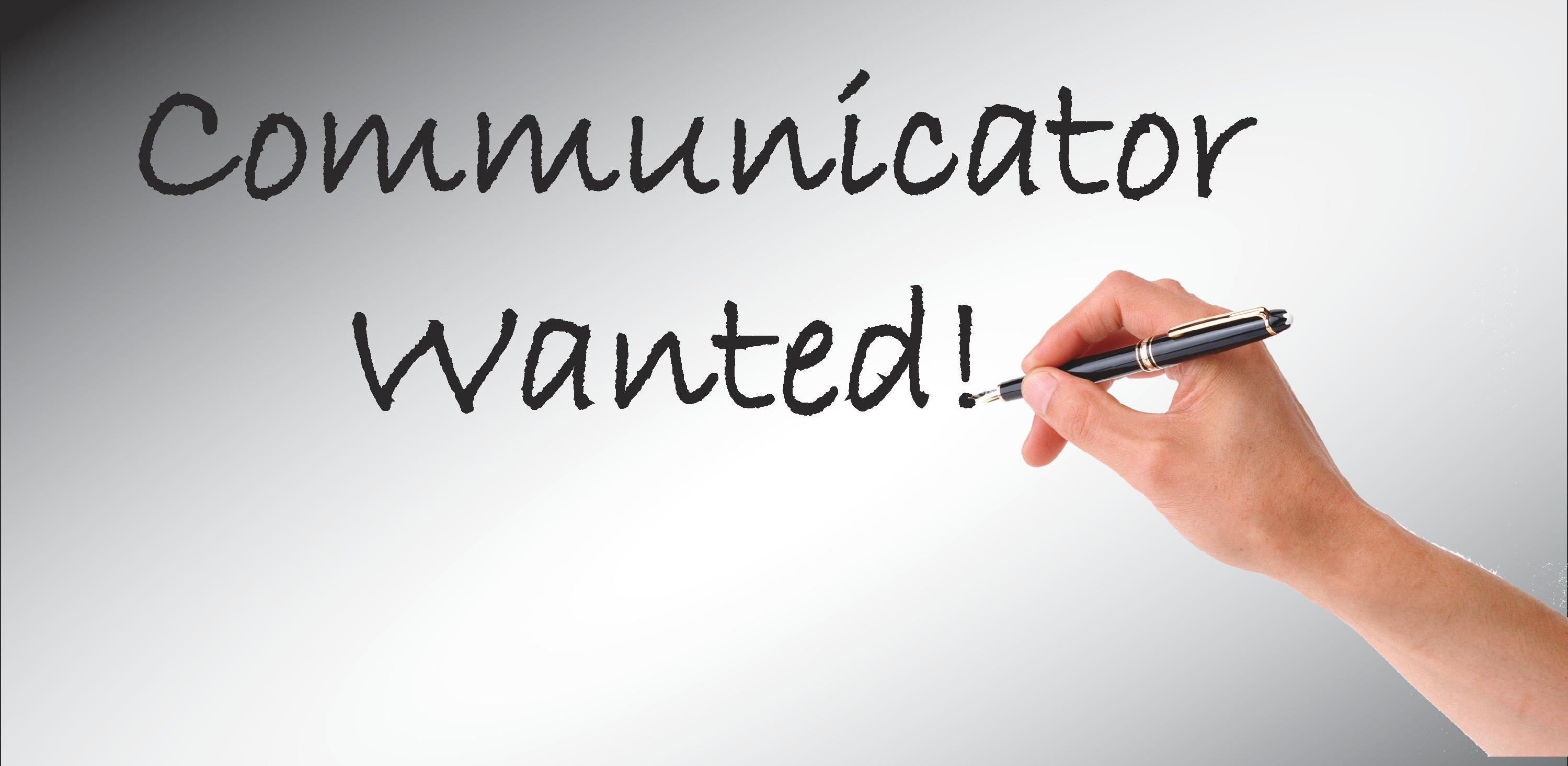 communicator wanted