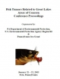 Fish Tumors Related to Great Lakes Areas of Concern Conference Proceedings